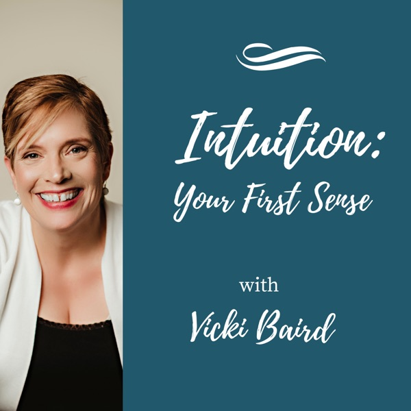 Intuition: Your First Sense