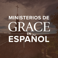 Ministerios de Grace en Español Podcast podcast