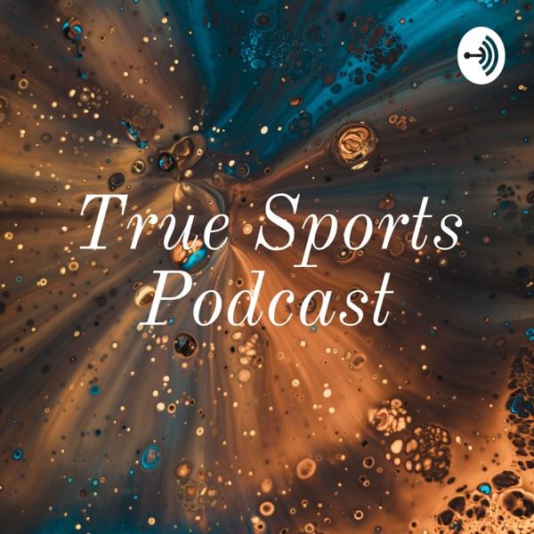 True Sports Podcast