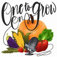 One to Grow On podcast