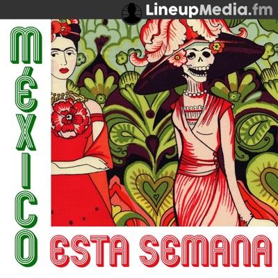 México Esta Semana