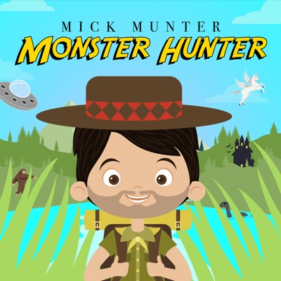 Mick Munter Monster Hunter:Mick Munter / Wondery