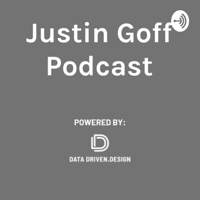 Justin Goff Podcast podcast