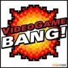Videogame BANG! Podcast artwork