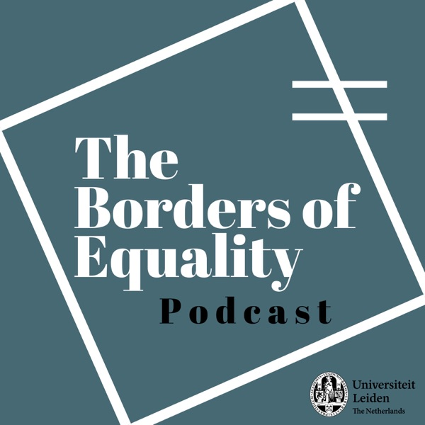 The Borders of Equality Podcast