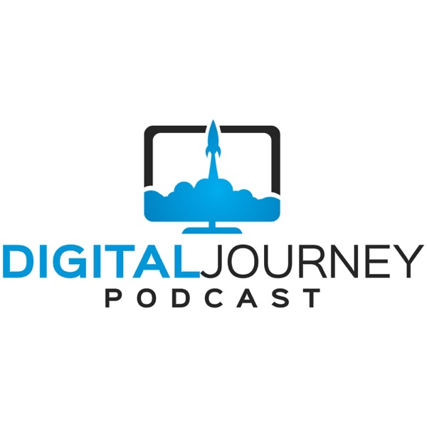 Digital Journey Podcast | Navigating Your Online Business Voyage