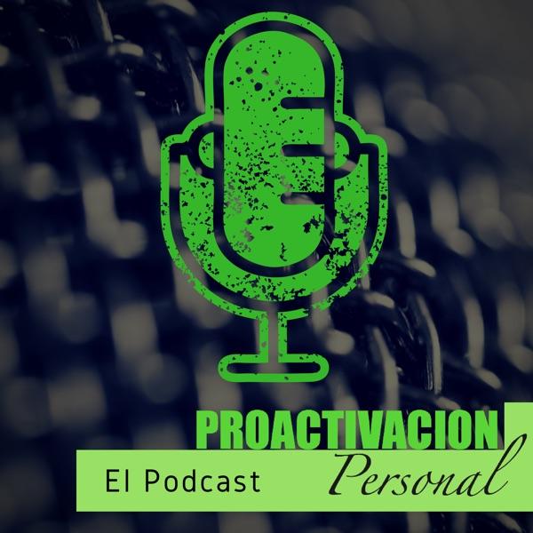PROACTIVACION Personal El Podcast