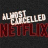 Almost Cancelled - Netflix Original Reviews (Mild Fuzz TV)