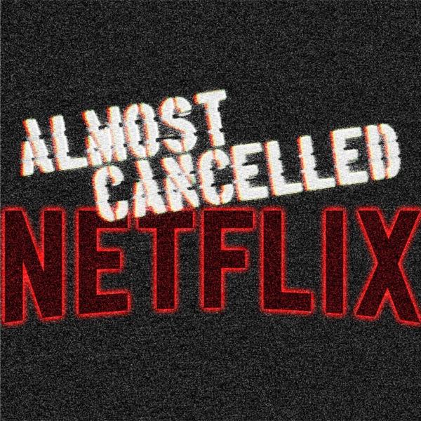 Almost Cancelled - Netflix Original Reviews (Mild Fuzz TV)
