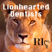 Lionhearted Dentists podcast