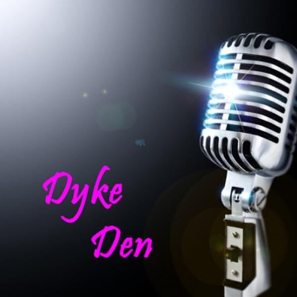 Dyke Den