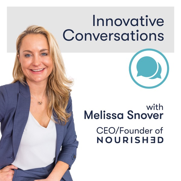 Innovative Conversations with Melissa Snover