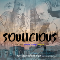 Soulicious || Groove. Soulful. Deep. House. podcast
