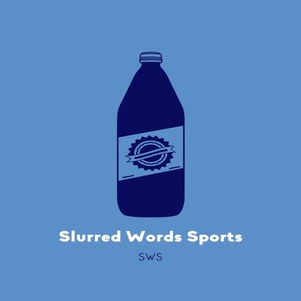 Slurred Words Sports