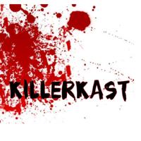 KillerKast podcast