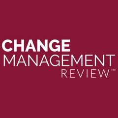 Change Management Review Podcast