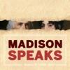 Madison Speaks artwork