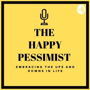 The Happy Pessimist