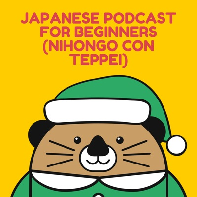 Japanese podcast for beginners (Nihongo con Teppei)
