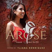AROSE From Concrete Podcast podcast