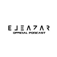 EleazarSessions podcast