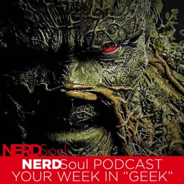 NERDSoul • Your Week in Geek: DC Universe's Swamp Thing