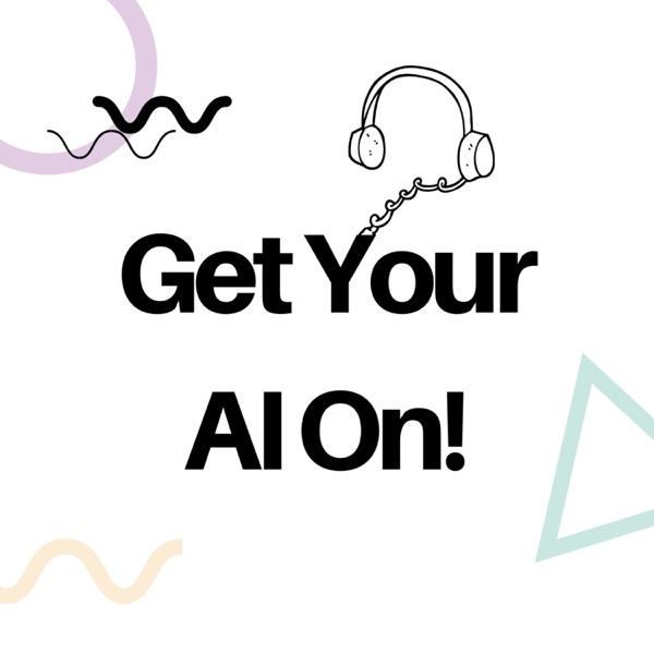 Get Your AI On!