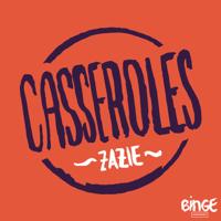 Casseroles podcast