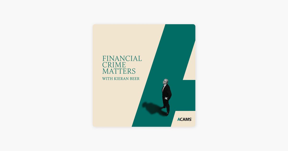 Financial Crime Matters on Apple Podcasts