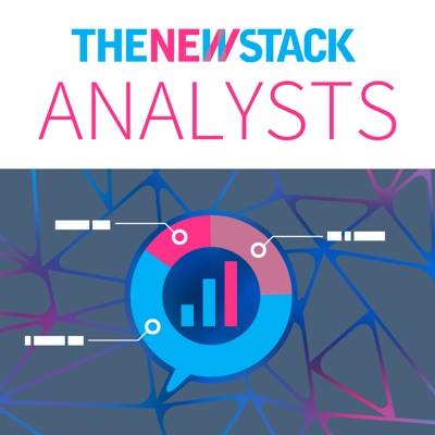 The New Stack Analysts:The New Stack