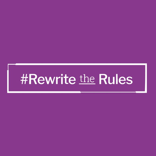 #Rewrite The Rules