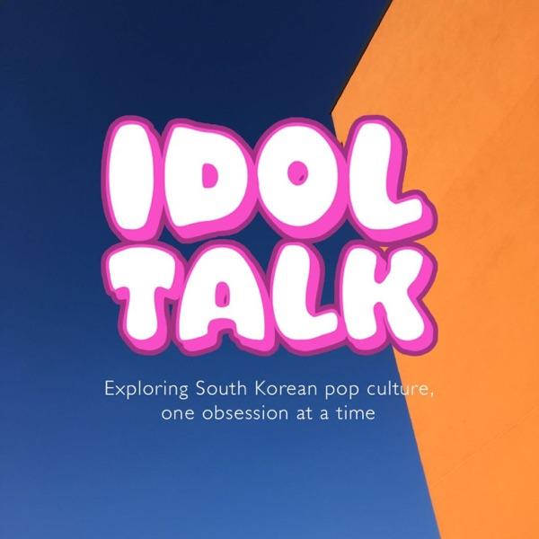 Idol Talk Kpop Podcast