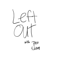 Left Out podcast