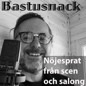 Bastusnack - nöjesprat från scen och salong.