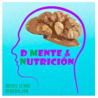 De Mente y Nutrición podcast
