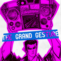 The Grand Gesture podcast