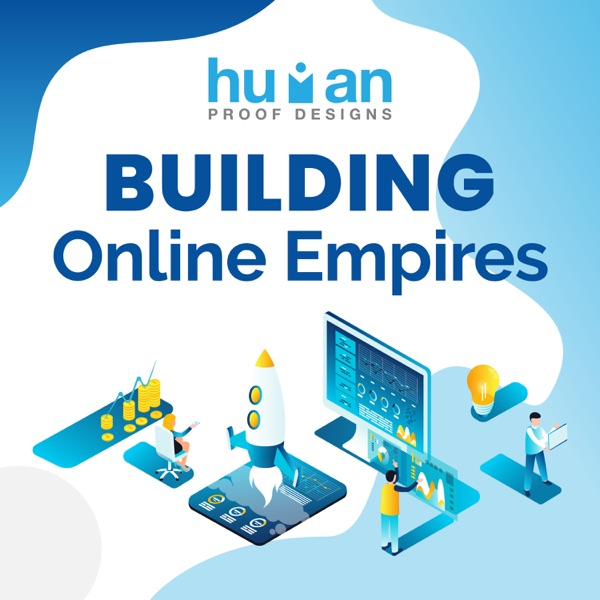 Building Online Empires Podcast