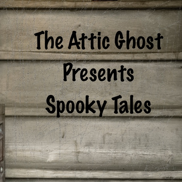 Attic Ghost Spooky Tales