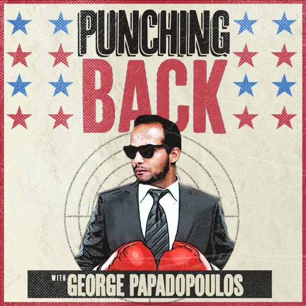 Punching Back with George Papadopoulos