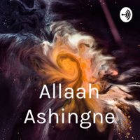 Allaah Ashingne Podcast podcast