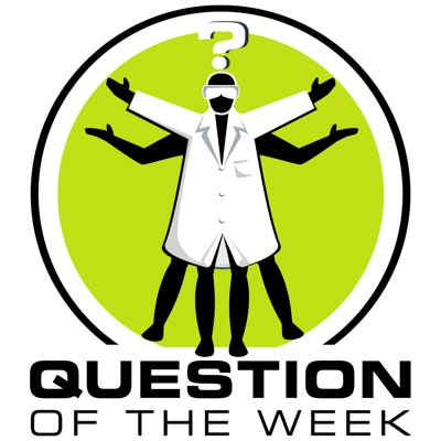 Question of the Week, from the Naked Scientists:Dr Chris Smith