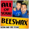 All of Your Beeswax - Business and Life Lessons for Kids and Parents artwork