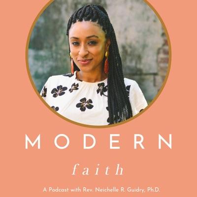 Modern Faith with Neichelle Guidry