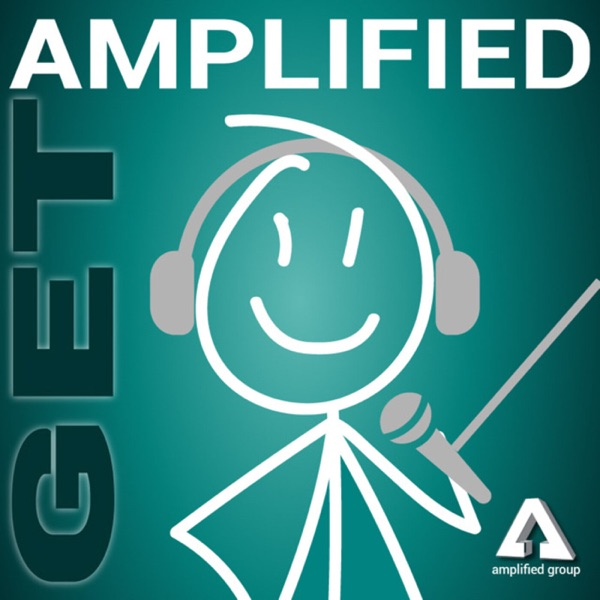 Get Amplified Podcast
