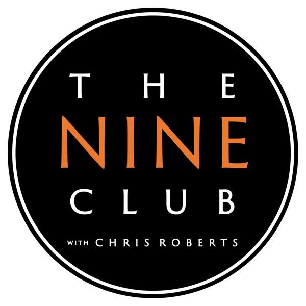 The Nine Club With Chris Roberts | Podbay