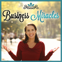 Business Miracles podcast