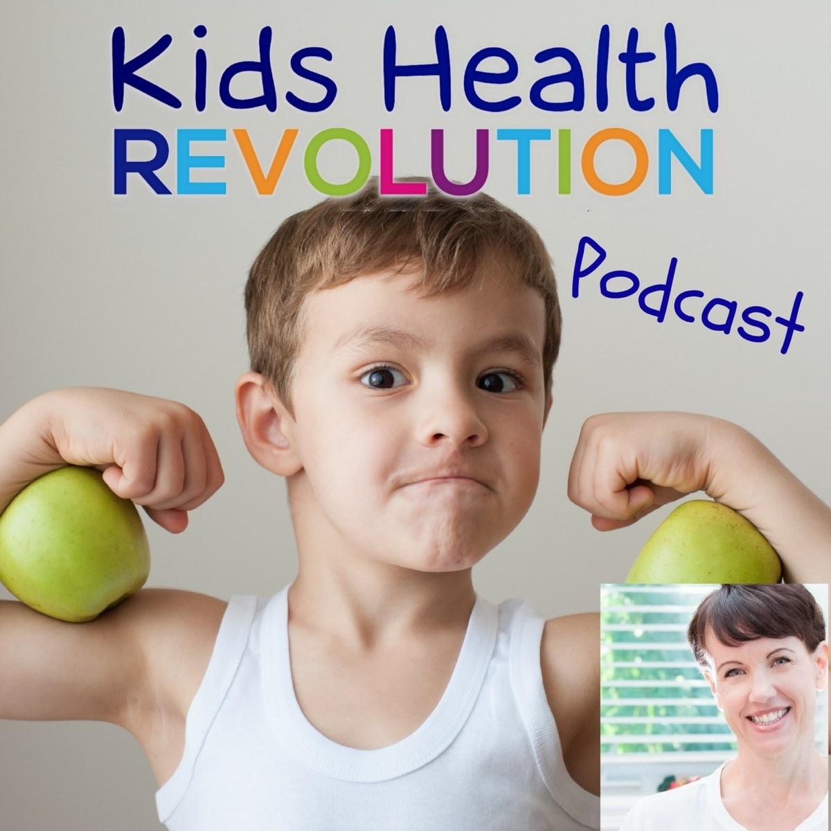 kidshealthrevolution podcast