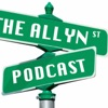 The Allyn St. Podcast