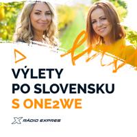 Výlety po Slovensku s One2We podcast
