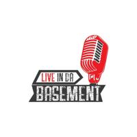 Live in da Basement (MONEY TALK) podcast